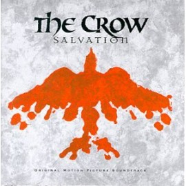 THE CROW SALVATION SOUNDTRACK