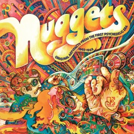 NUGGETS (ORIGINAL ARTYFACTS FROM THE FIRST PSYCHEDELIC ERA